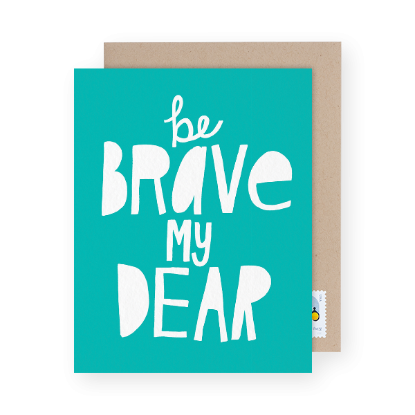 be-brave-greeting-card