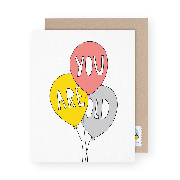 you are old bday card