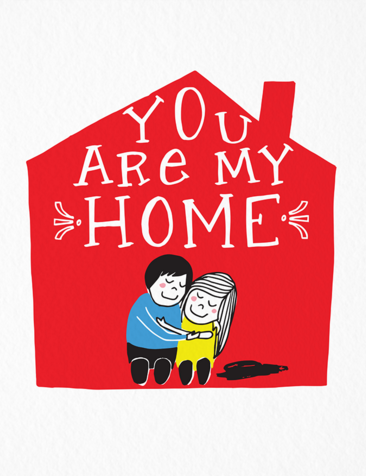 cute-you-are-my-home-love-card