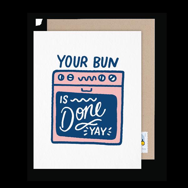 your bun is done pun congrats card